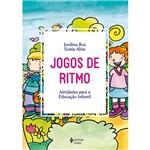 Livro - Jogos de Ritmo - Atividades para a Educação Infantil