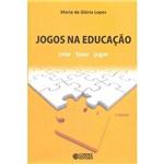 Livro - Jogos na Educação: Criar, Fazer, Jogar