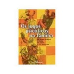 Livro - Jogos Psicoticos na Familia, os