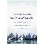 Livro - Joias Espirituais da Sabedoria Oriental: 111 Meditações para Iluminar Sua Alma no Dia a Dia