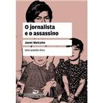 Livro: Jornalista e o Assassino, o - uma Questão Ética - Edição de Bolso