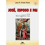 Livro - José, Esposo e Pai