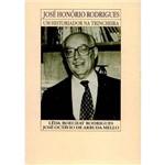 Livro - José Honório Rodrigues - Historiador na Trincheira