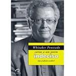 Livro - José Roberto Whitaker Penteado - Cartas a um Jovem Indeciso