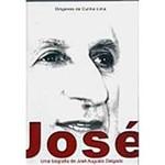 Livro - José: uma Biografia de José Augusto Delgado