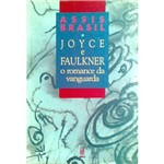 Livro - Joyce e Faulkner: o Romance da Vanguarda