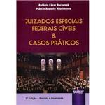 Livro - Juizados Especiais Federais Cíveis & Casos Práticos