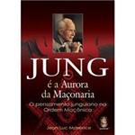 Livro - Jung é a Aurora da Maçonaria