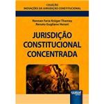 Livro - Jurisdição Constitucional Concentrada: Coleção Inovações da Jurisdição Constitucional
