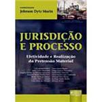 Livro - Jurisdição e Processo: Efetividade e Realização da Pretensão Matérial