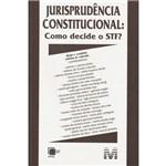 Livro - Jurisprudencia Constitucional - Como Decide o STF?