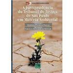 Livro - Jurisprudência do Tribunal de Justiça São Paulo em Matéria Ambiental