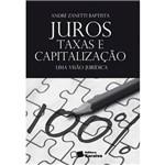 Livro - Juros, Taxas e Capitalização - uma Visão Jurídica