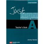 Livro - Just Right - Teacher´s Book a - Intermediate