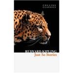 Livro - Just So Stories - Collins Classics Serie