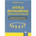 Livro - Justiça Restaurativa: Amanhecer de uma Era
