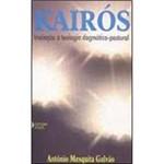 Livro - Kairos: Iniciação a Teologia Dogmático-Pastoral