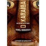 Livro - Karaíba, o - uma História do Pré-Brasil