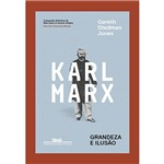 Livro - Karl Marx - Grandeza e Ilusão
