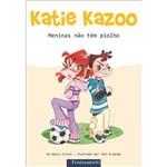 Livro - Katie Kazoo - Meninas não Têm Piolhos