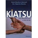 Livro - Kiatsu - uma Alternativa para o Alívio da Dor