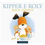 Livro - Kipper - Kipper e Roly