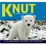 Livro - Knut - Como um Ursinho Polar Cativou o Mundo