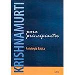 Livro - Krishinamurti para Principiantes: Antologia Básica