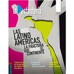Livro - La Estantería: Las dos Latino América, La Fractura que Divide El Continente