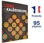 Livro L'ABC Du Kaléidoscope