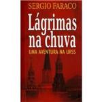 Livro - Lágrimas na Chuva - uma Aventura na URSS - Coleção L&PM Pocket