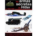 Livro - Las Armas Secretas de Hitler 1933 - 1945