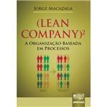 Livro - Lean Company 2 - a Organização Baseada em Processos
