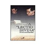 Livro - Lectio Divina, a