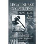 Livro - Legal Nurse Consulting: Principles And Practices