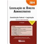 Livro - Legislação de Direito Administrativo 2014 - Constituição Federal - Legislação