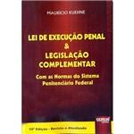 Livro - Lei de Execução Penal e Legislação Complementar: com as Normas do Sistema Penitenciário Federal