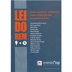 Livro - Lei do Bem: Como Alavancar a Inovação com a Utilização dos Incentivos Fiscais
