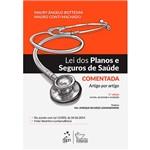 Livro - Lei dos Planos e Seguros de Saúde: Comentada Artigo por Artigo