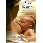 Livro - Leite Materno: Como Mantê-lo Sempre Abundante