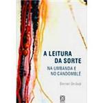 Livro - Leitura da Sorte na Umbanda e no Candomblé