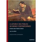 Livro - Leitura e Seu Público no Mundo Contemporâneo, a - Ensaios Sobre História Cultural
