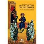 Livro - Leitura Orante dos Sacramentos - Preparação Espiritual para Catequistas