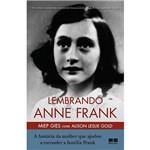 Livro - Lembrando Anne Frank: a História da Mulher que Ajudou a Esconder a Família Frank
