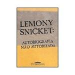 Livro - Lemony Snicket: Autobiografia não Autorizada