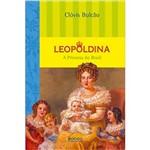 Livro - Leopoldina: a Princesa do Brasil