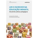 Livro - Ler e Escrever na Educação Infantil