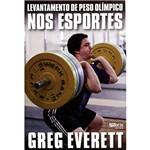 Livro - Levantamento de Peso Olímpico Nos Esportes