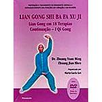 Livro - Lian Gong Hou Shi Ba Fa Xu Ji: Lian Gong em 18 Terapias