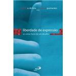 Livro - Liberdade de Expressão: as Várias Faces de um Desafio